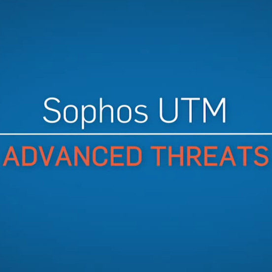 Sophos UTM: Advanced Threat Protection